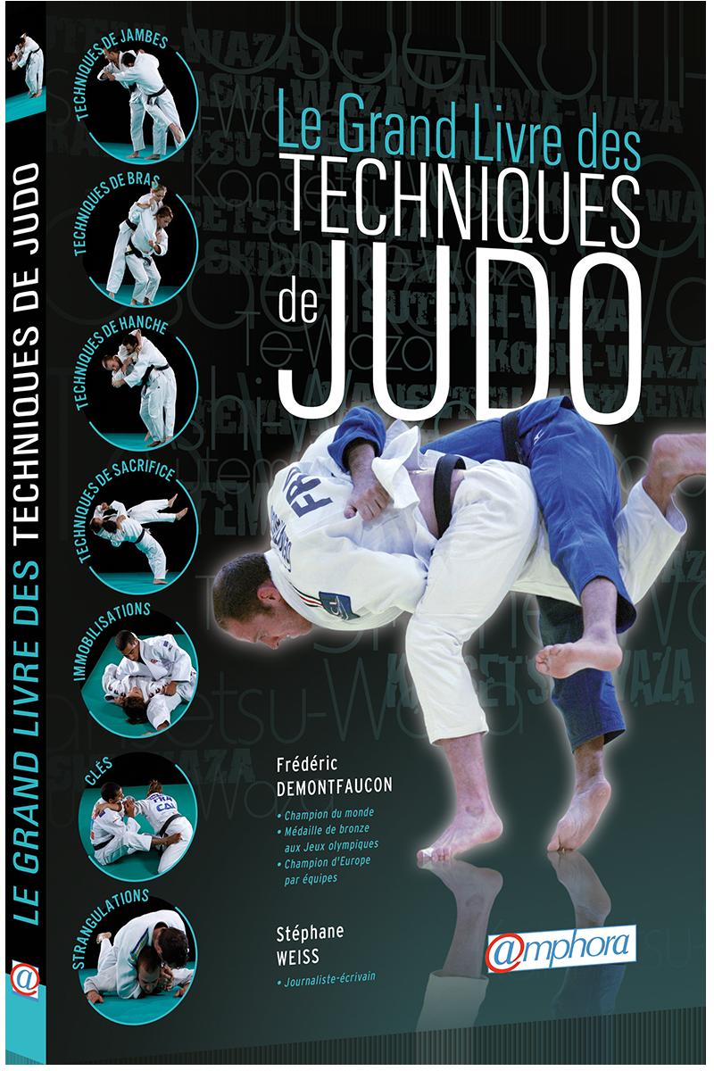 Le grand livre des techniques de judo editions amphora for Le grand livre du minimalisme