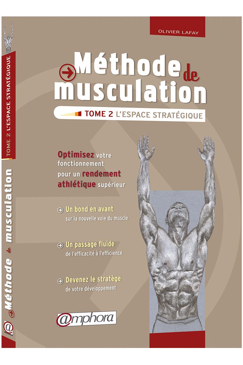 MÉTHODE DE MUSCULATION - TOME 2 - Editions Amphora