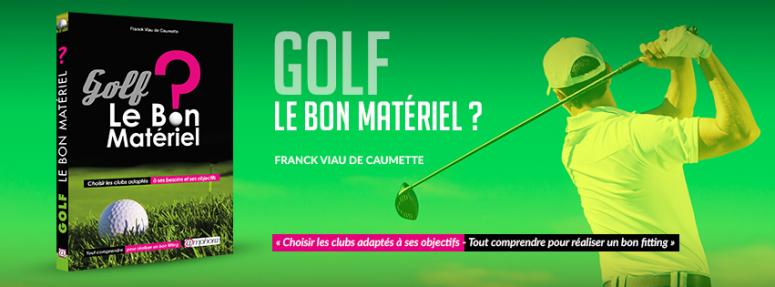 Golf-le bon matériel