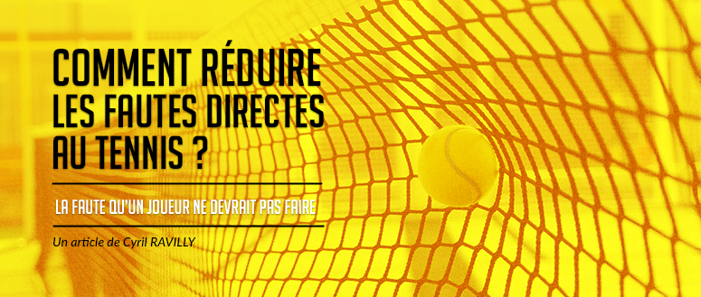 Tennis-Fautes directes