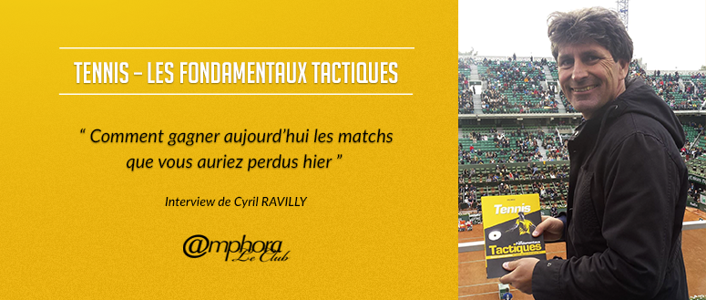 Tennis-interview Cyrill Ravilly