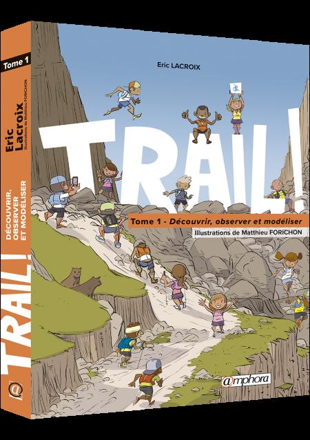 A999-Trail tome1
