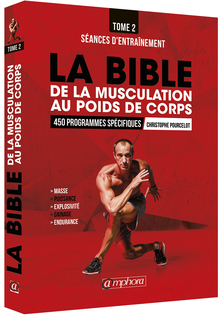 la bible de la musculation au poids de corps tome 2 editions amphora. Black Bedroom Furniture Sets. Home Design Ideas