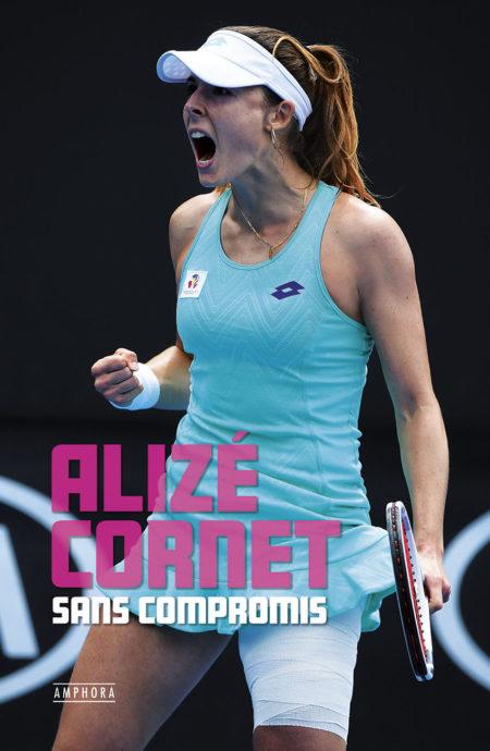 B462 – Sans compromis – Alizé Cornet RVB