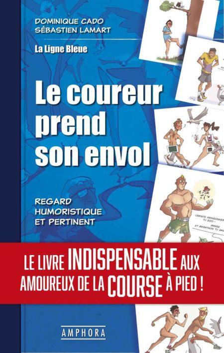9782757604922 LE COUREUR PREND SON ENVOL couv_d