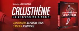 Interview d'Antoine LOCURATOLO – Callisthénie – La Musculation Globale